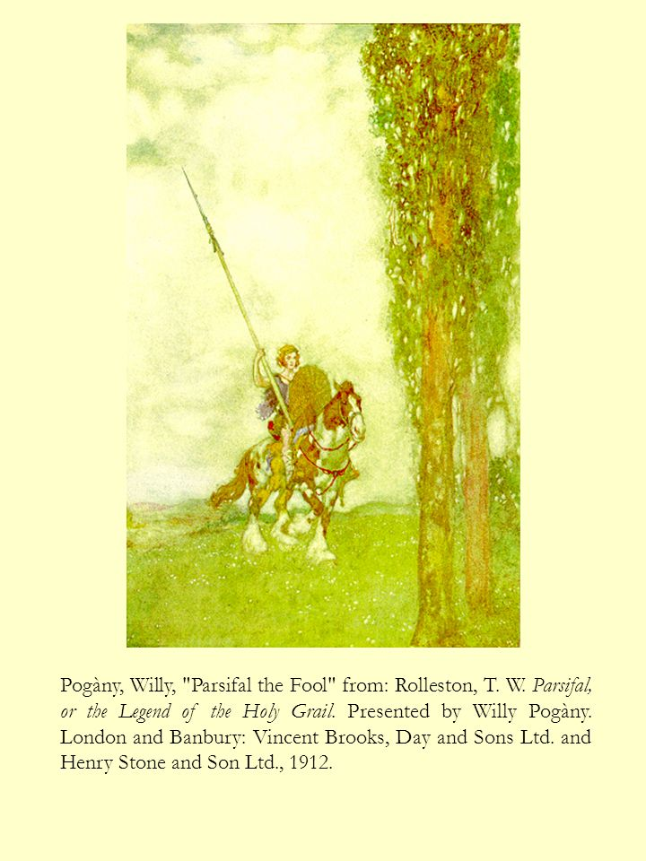 Pogàny, Willy, Parsifal the Fool from: Rolleston, T. W