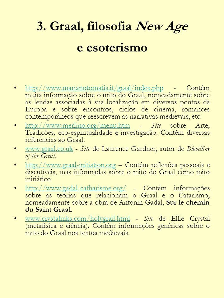 3. Graal, filosofia New Age e esoterismo