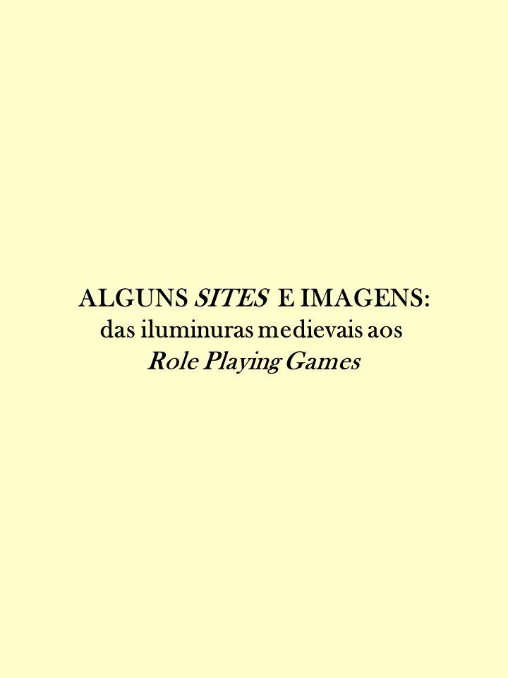 ALGUNS SITES E IMAGENS: das iluminuras medievais aos