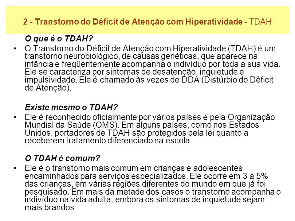 2 - Transtorno do Déficit de Atenção com Hiperatividade - TDAH