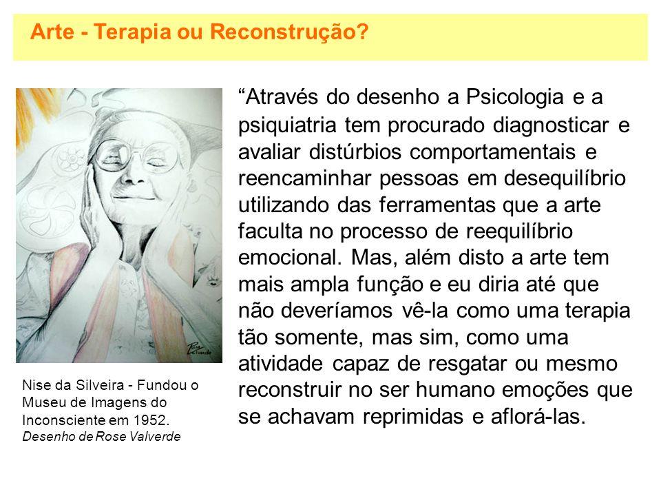 Arte - Terapia ou Reconstrução