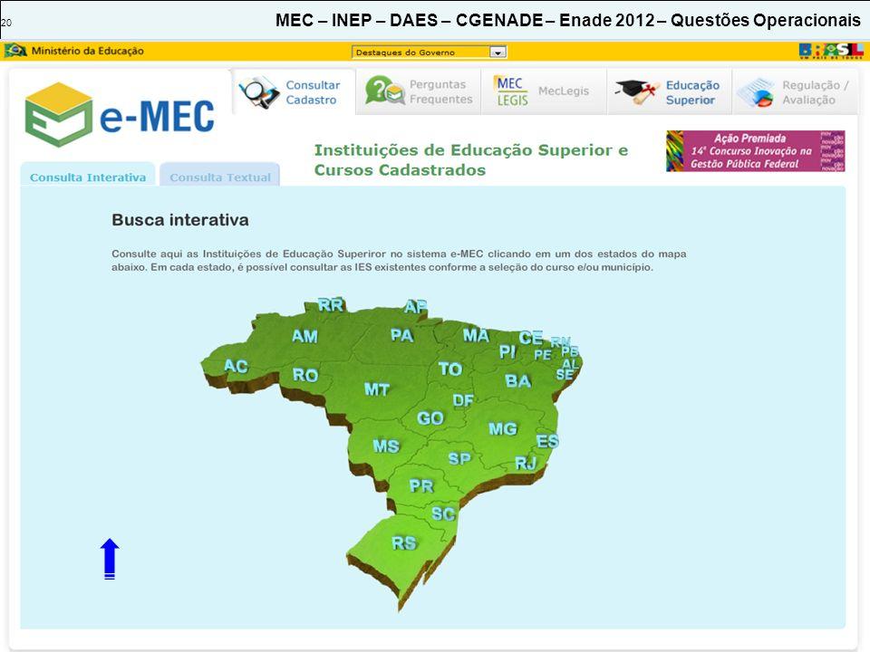 20 MEC – INEP – DAES – CGENADE – Enade 2012 – Questões Operacionais