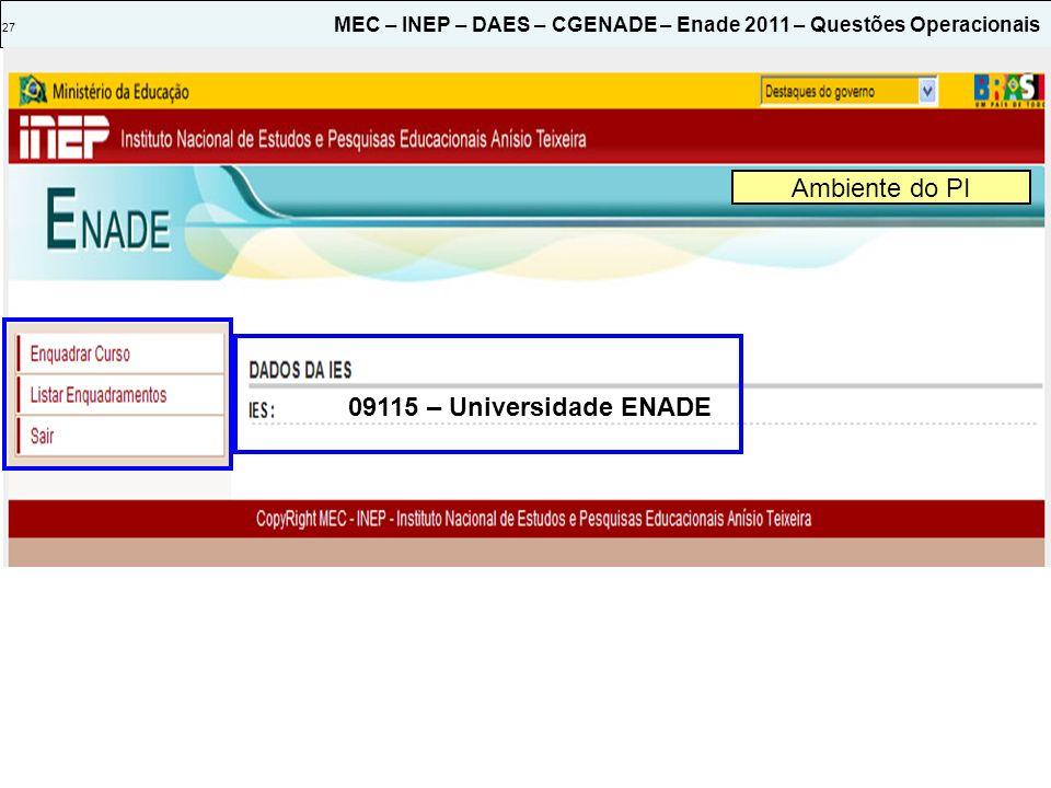 Ambiente do PI 09115 – Universidade ENADE