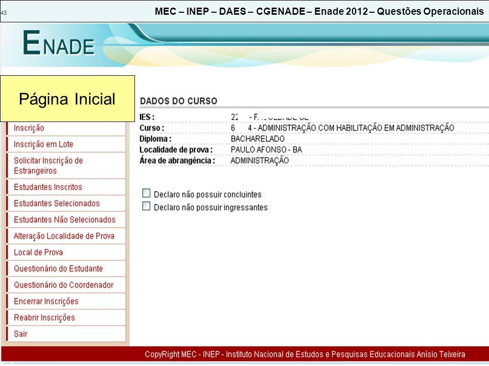 43 MEC – INEP – DAES – CGENADE – Enade 2012 – Questões Operacionais