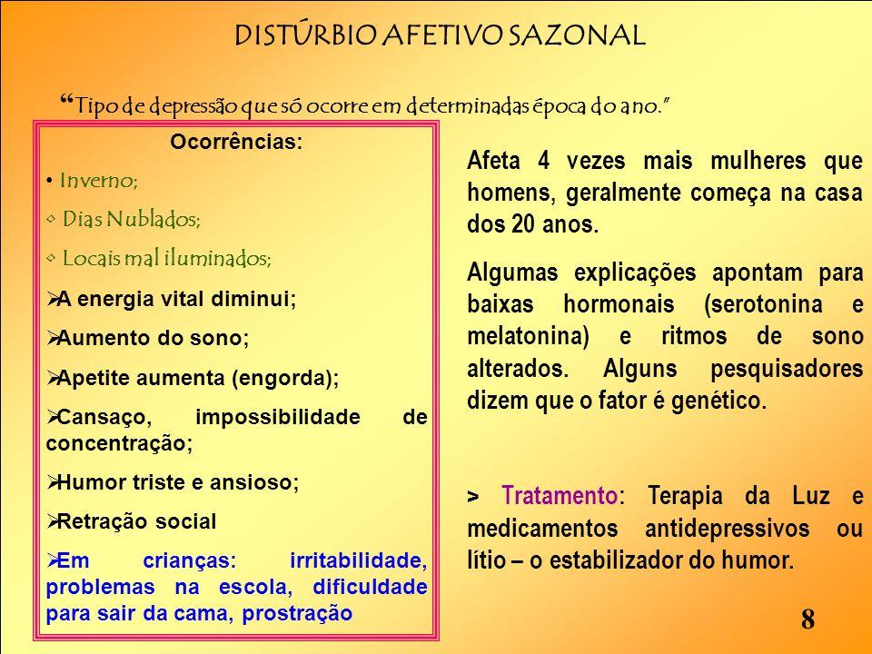 DISTÚRBIO AFETIVO SAZONAL