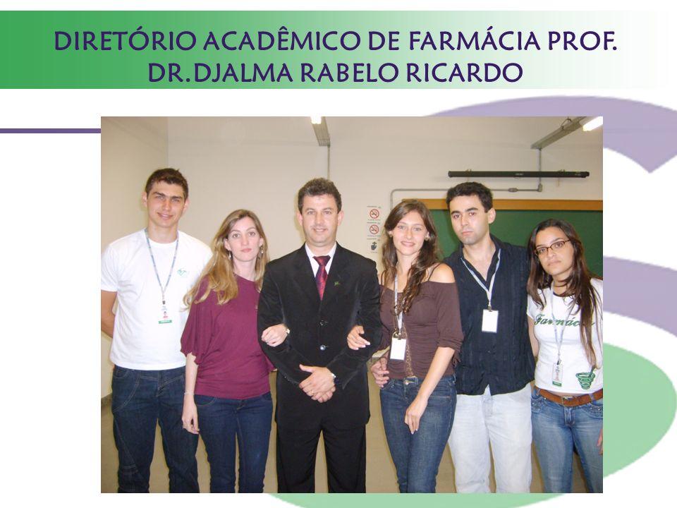 DIRETÓRIO ACADÊMICO DE FARMÁCIA PROF. DR.DJALMA RABELO RICARDO