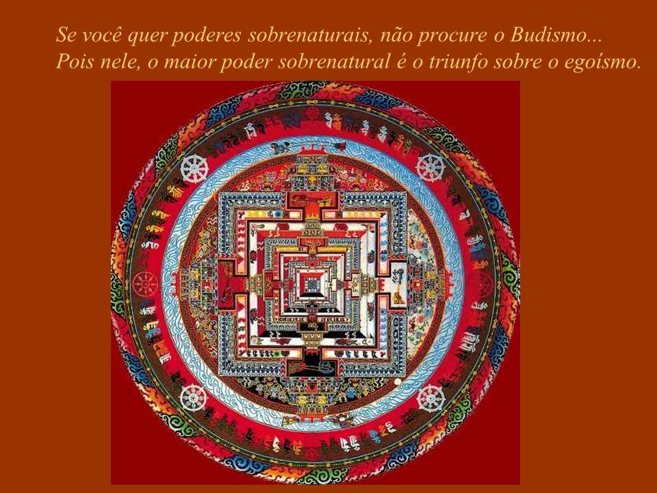 Se você quer poderes sobrenaturais, não procure o Budismo