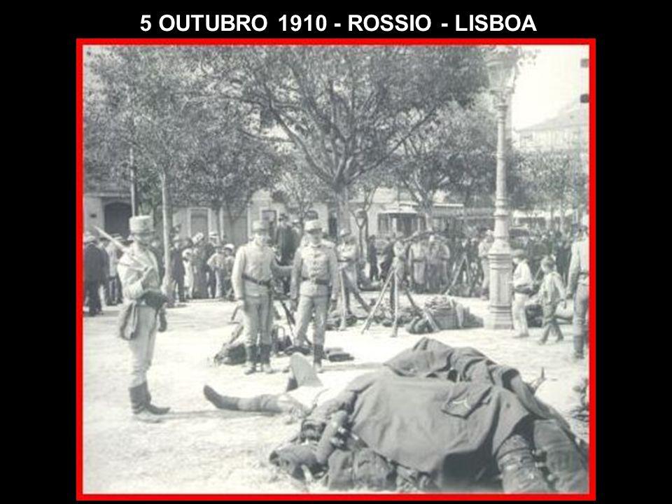 5 OUTUBRO 1910 - ROSSIO - LISBOA