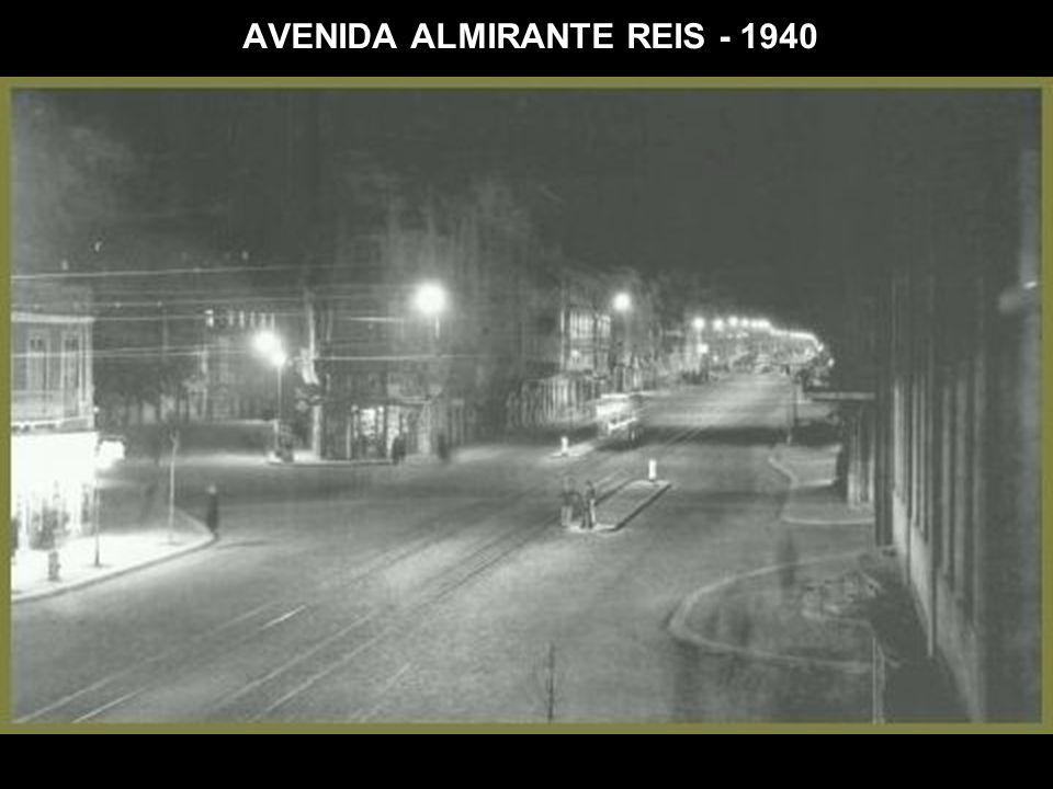 AVENIDA ALMIRANTE REIS - 1940