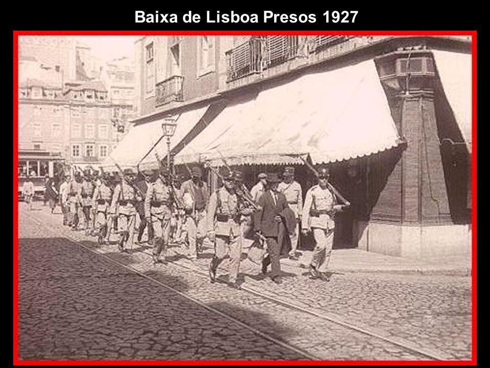 Baixa de Lisboa Presos 1927