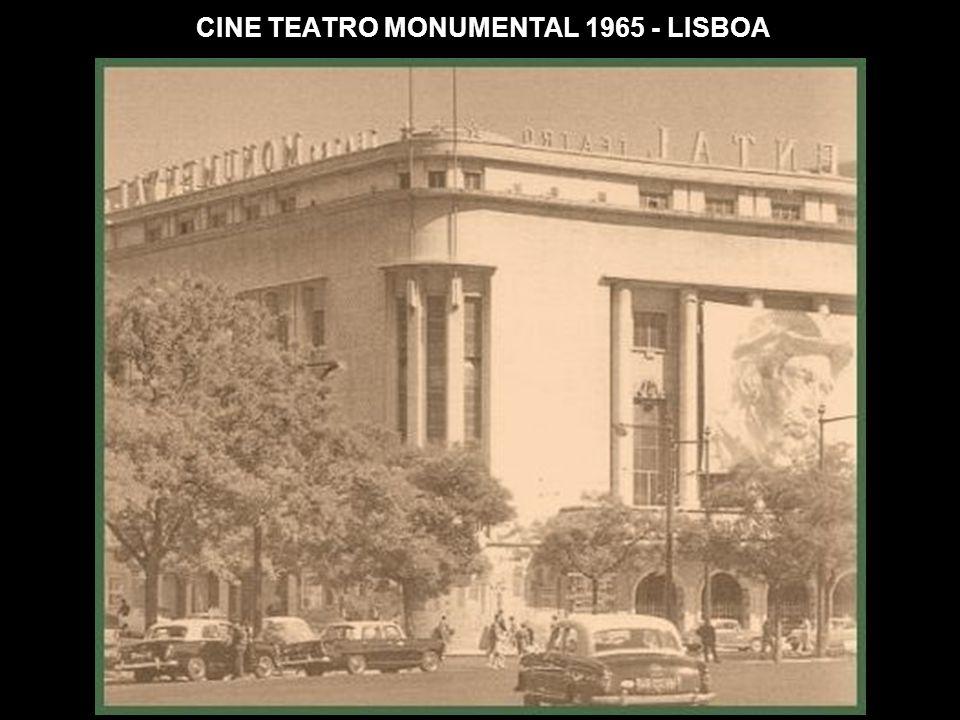 CINE TEATRO MONUMENTAL 1965 - LISBOA