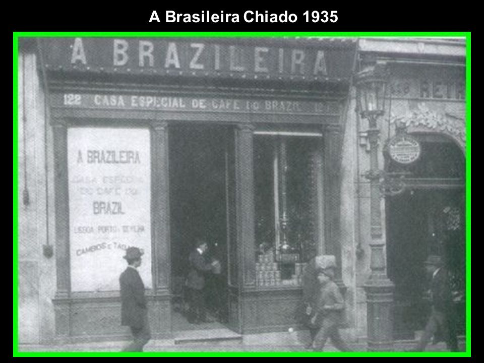 A Brasileira Chiado 1935