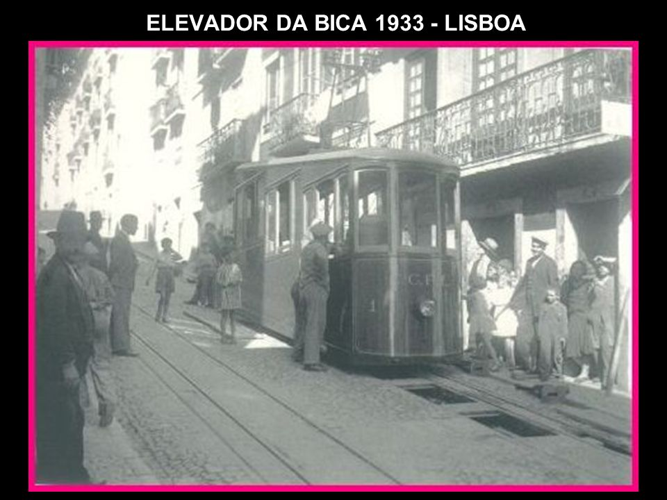 ELEVADOR DA BICA 1933 - LISBOA