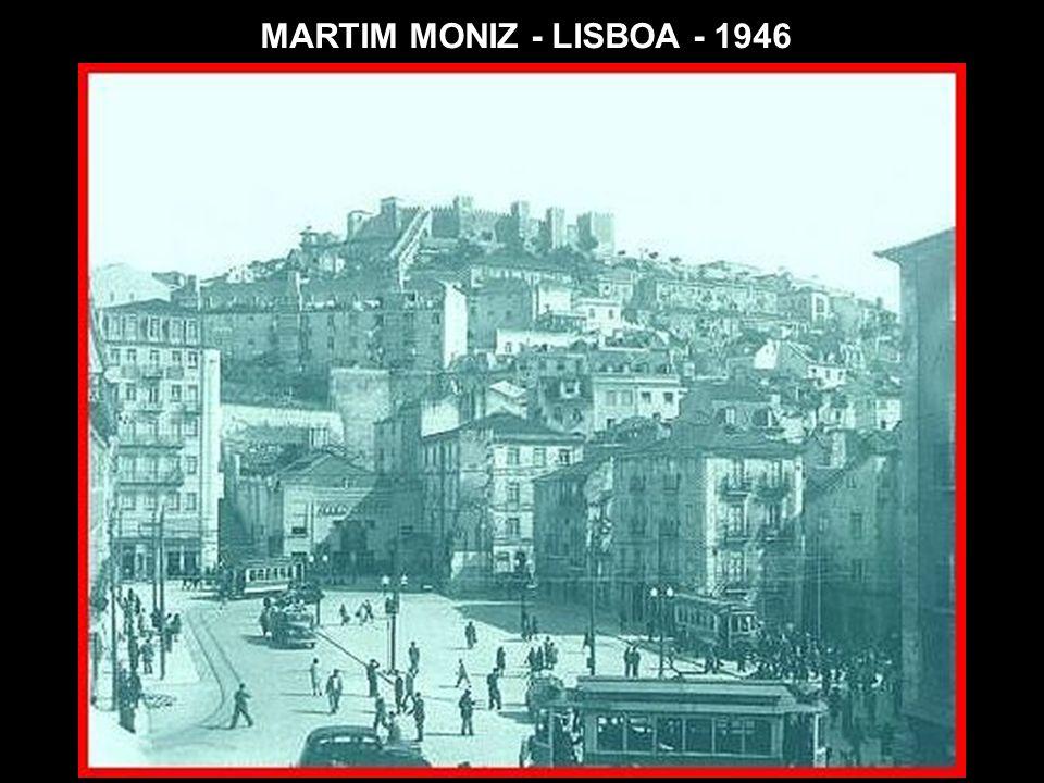 MARTIM MONIZ - LISBOA - 1946