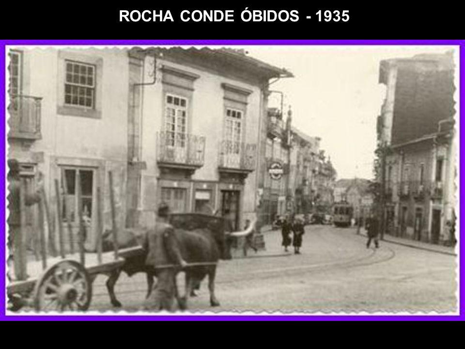 ROCHA CONDE ÓBIDOS - 1935