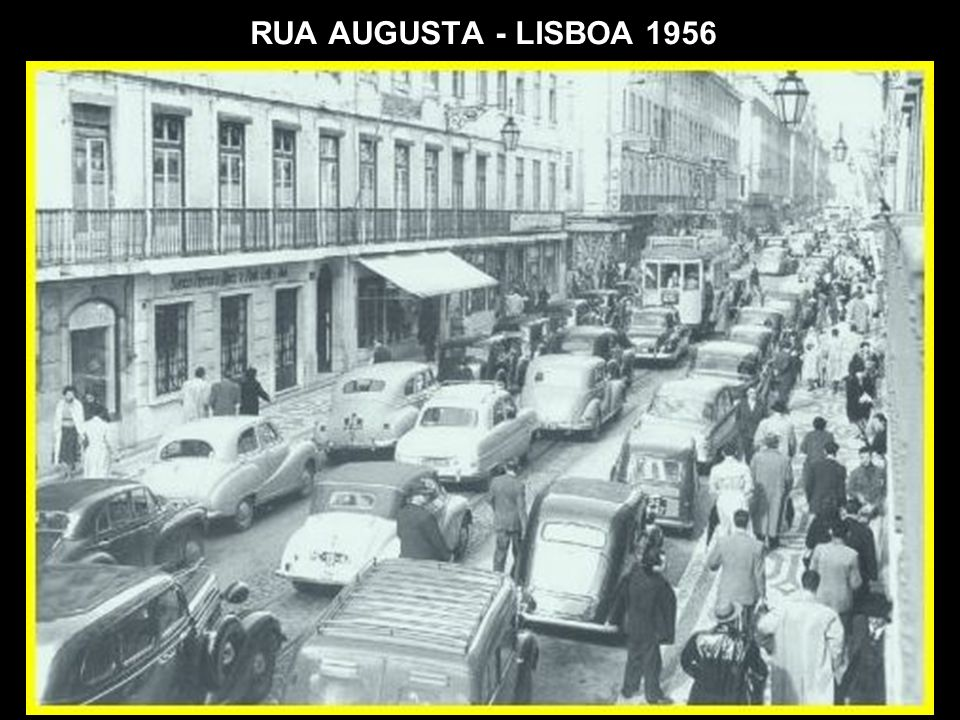 RUA AUGUSTA - LISBOA 1956