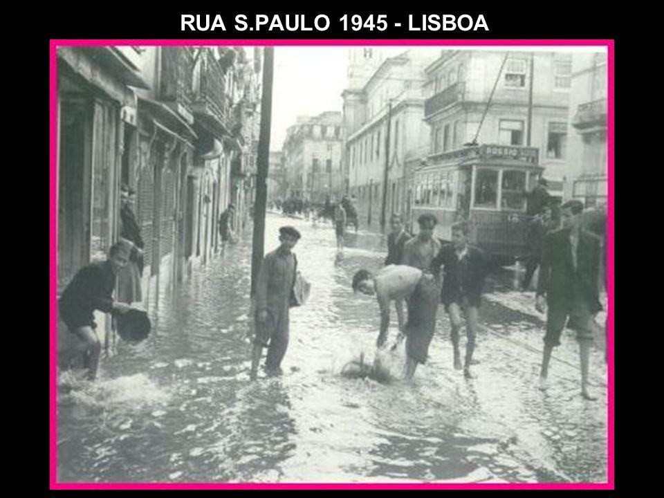 RUA S.PAULO 1945 - LISBOA