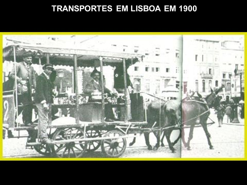 TRANSPORTES EM LISBOA EM 1900