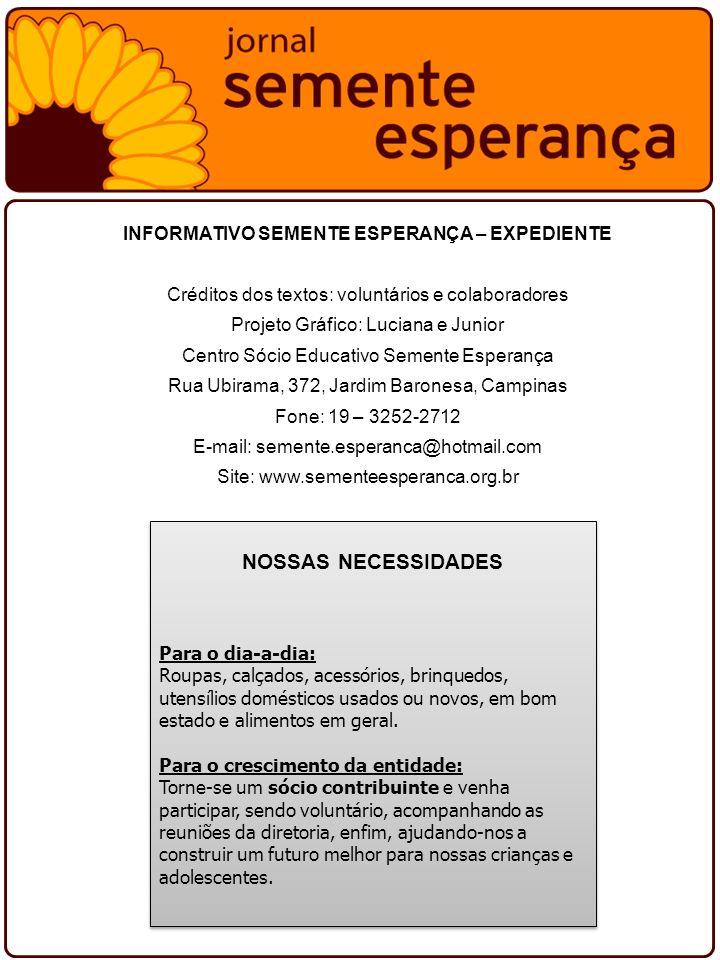 INFORMATIVO SEMENTE ESPERANÇA – EXPEDIENTE