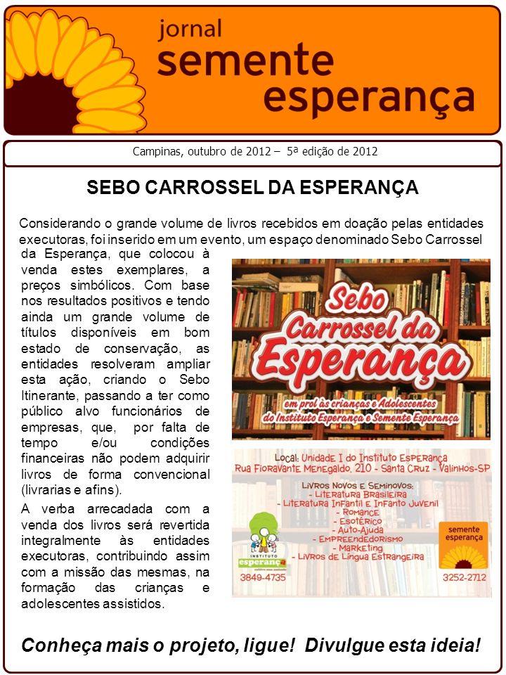 SEBO CARROSSEL DA ESPERANÇA