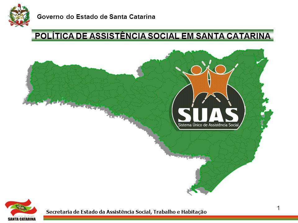 POLÍTICA DE ASSISTÊNCIA SOCIAL EM SANTA CATARINA