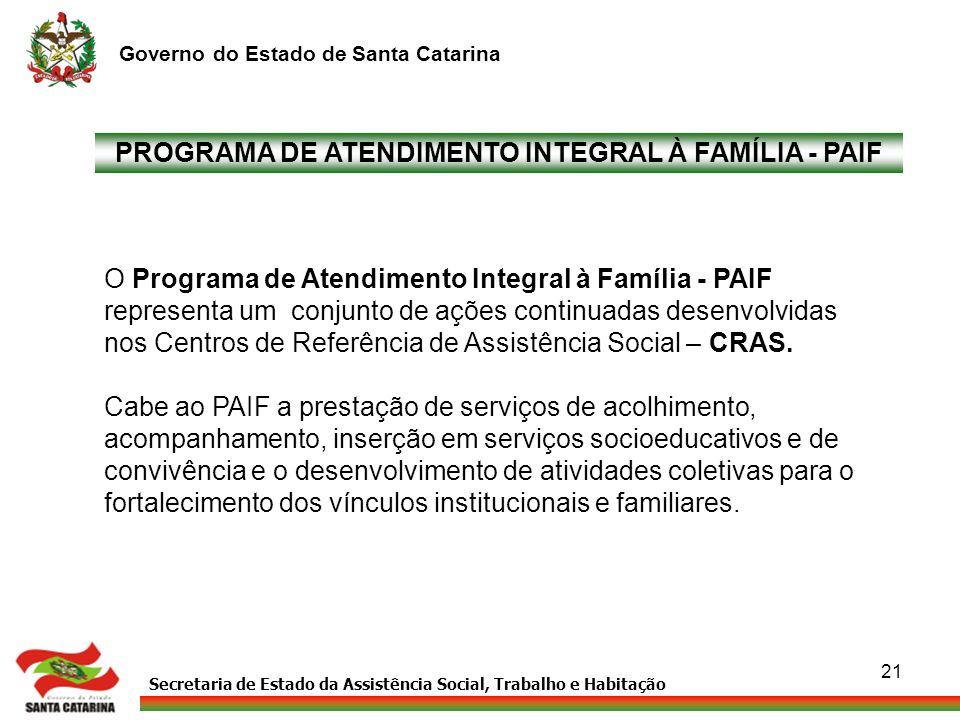 PROGRAMA DE ATENDIMENTO INTEGRAL À FAMÍLIA - PAIF