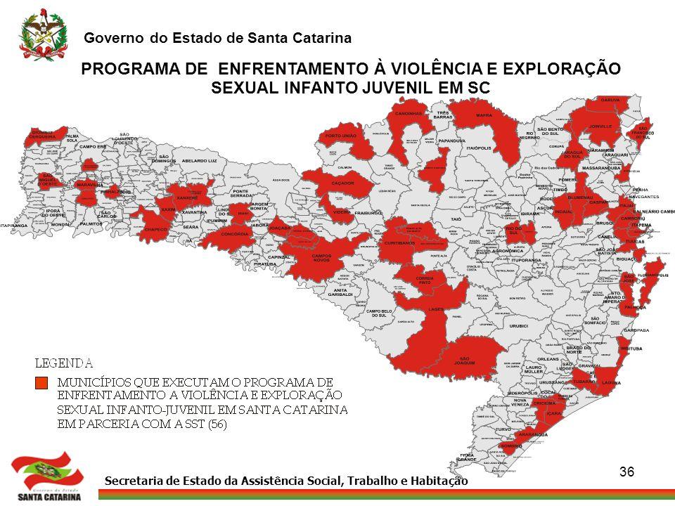 PROGRAMA DE ENFRENTAMENTO À VIOLÊNCIA E EXPLORAÇÃO SEXUAL INFANTO JUVENIL EM SC