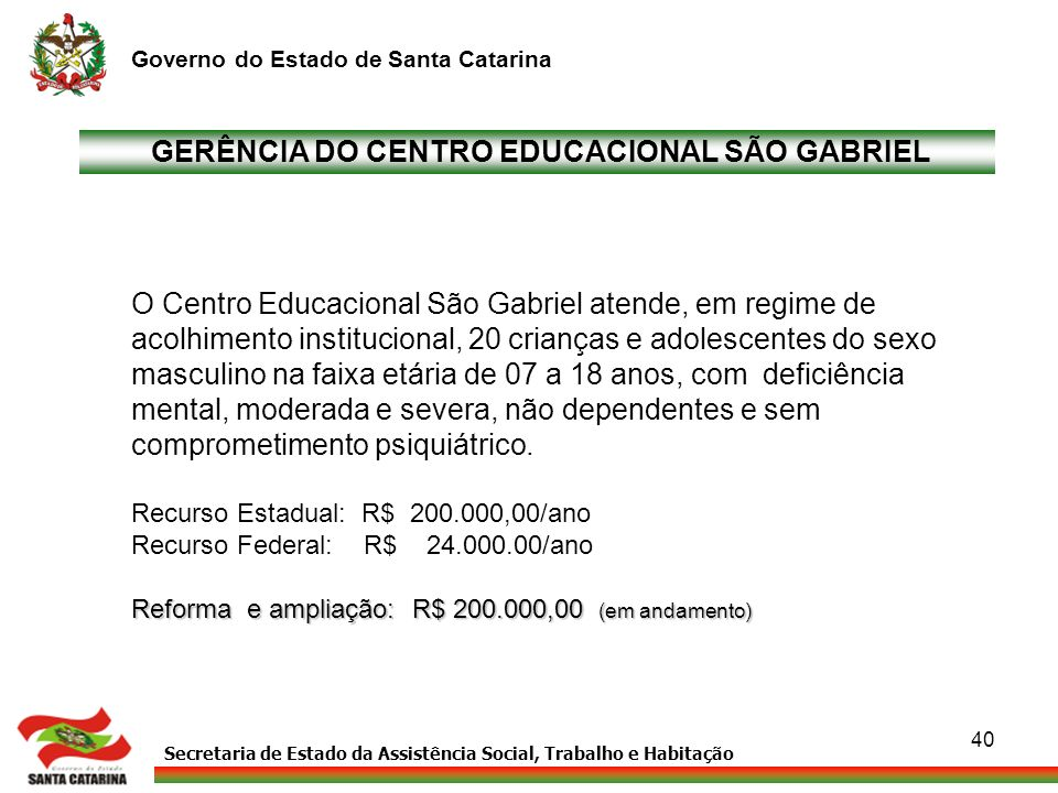 GERÊNCIA DO CENTRO EDUCACIONAL SÃO GABRIEL