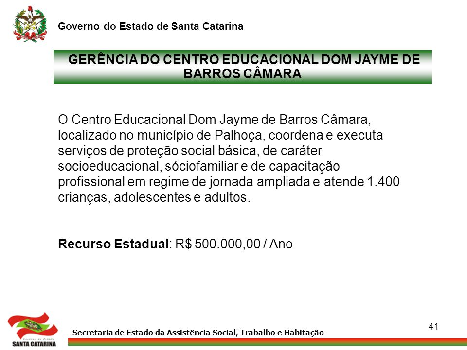 GERÊNCIA DO CENTRO EDUCACIONAL DOM JAYME DE BARROS CÂMARA