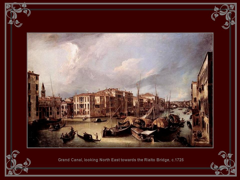 Grand Canal, looking North East towards the Rialto Bridge, c.1725