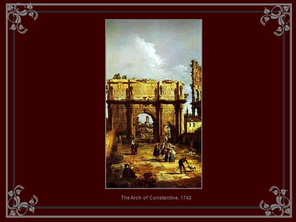 The Arch of Constantine, 1742
