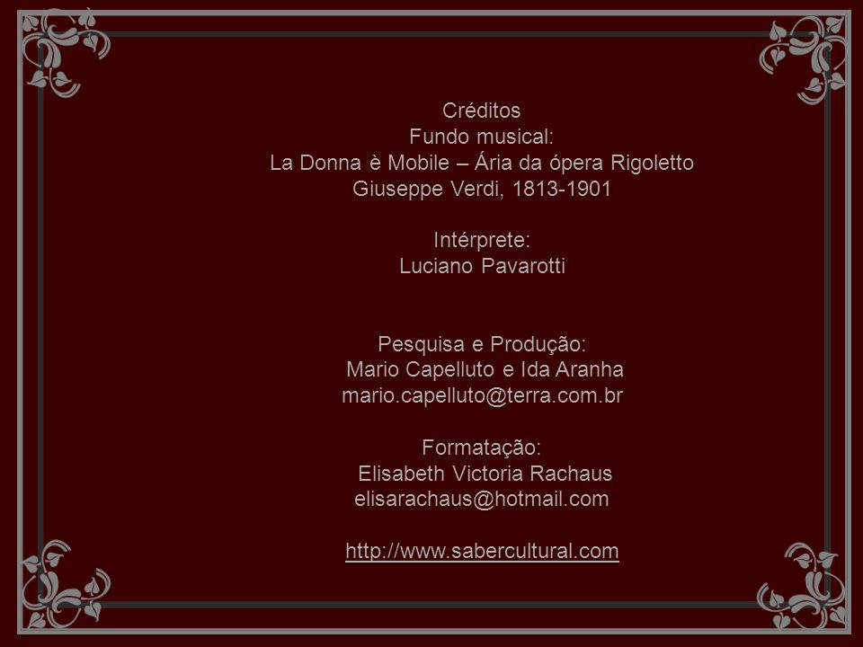 La Donna è Mobile – Ária da ópera Rigoletto Giuseppe Verdi, 1813-1901