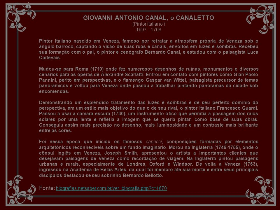 GIOVANNI ANTONIO CANAL, o CANALETTO (Pintor italiano ) 1697 - 1768