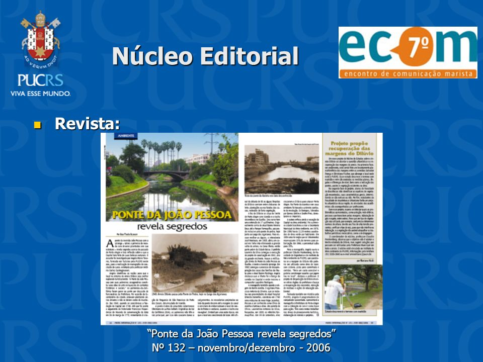Núcleo Editorial Revista: Ponte da João Pessoa revela segredos