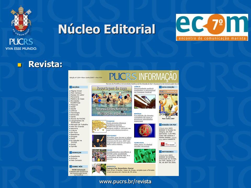 Núcleo Editorial Revista: www.pucrs.br/revista
