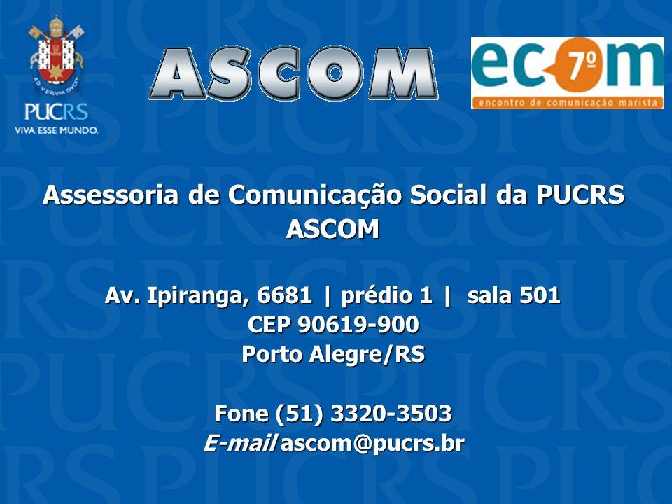 Assessoria de Comunicação Social da PUCRS ASCOM