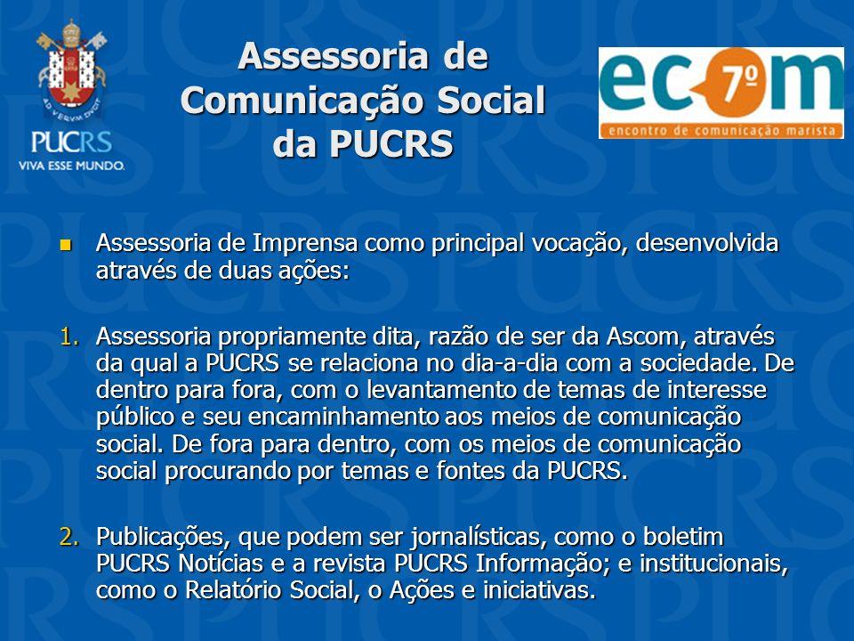Assessoria de Comunicação Social da PUCRS