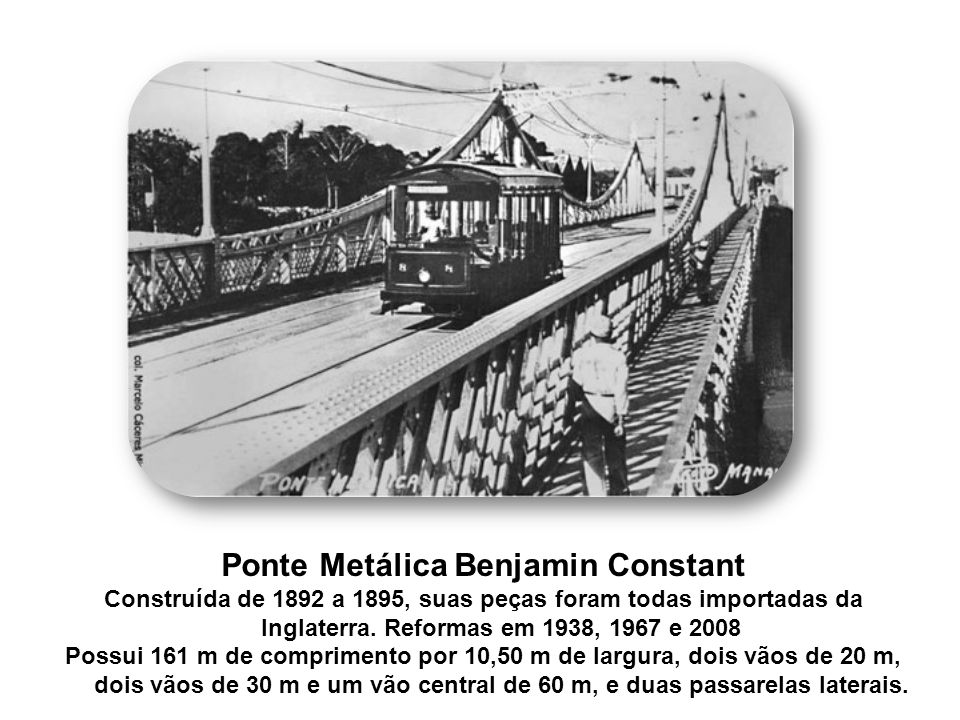 Ponte Metálica Benjamin Constant