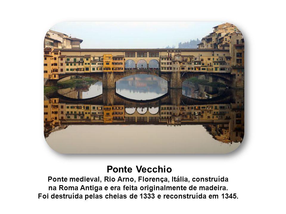 Ponte Vecchio Ponte medieval, Rio Arno, Florença, Itália, construída