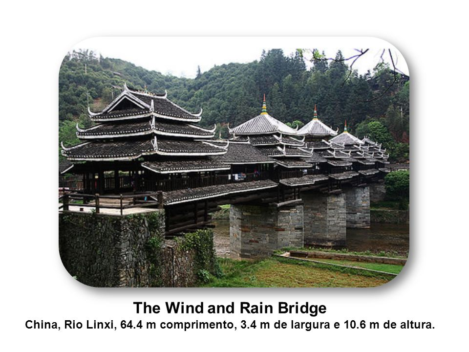 The Wind and Rain Bridge