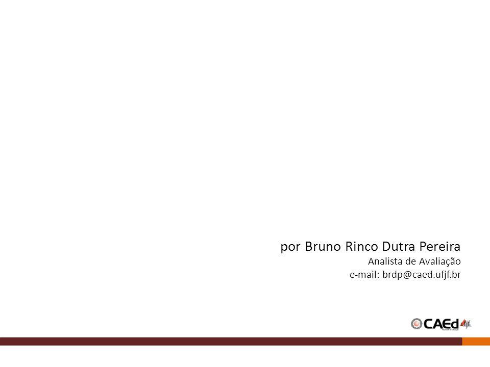 por Bruno Rinco Dutra Pereira