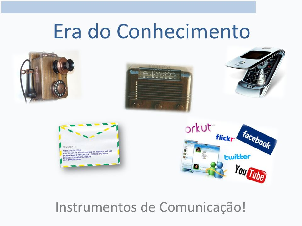 Instrumentos de Comunicação!