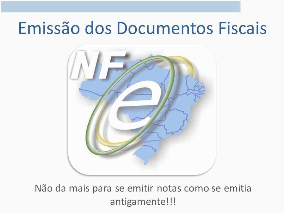 Emissão dos Documentos Fiscais