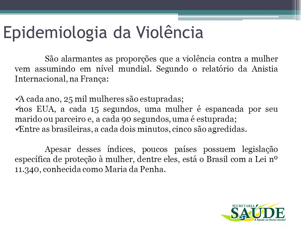 Epidemiologia da Violência