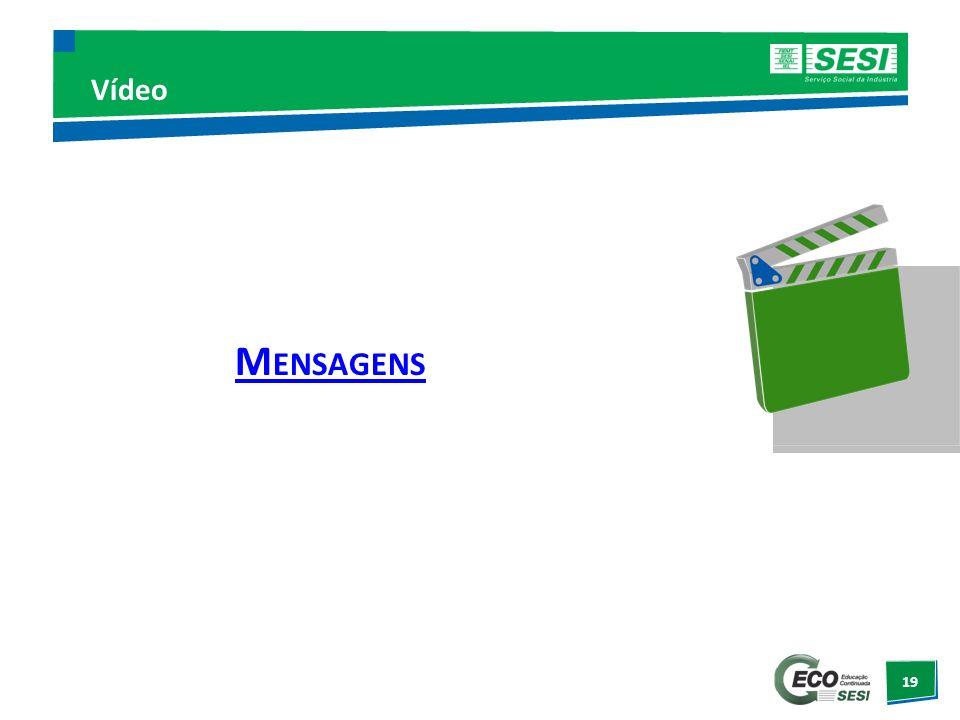 Vídeo Mensagens http://www.youtube.com/watch NR=1&v=MKF3VBLGkPY&feature=endscreen