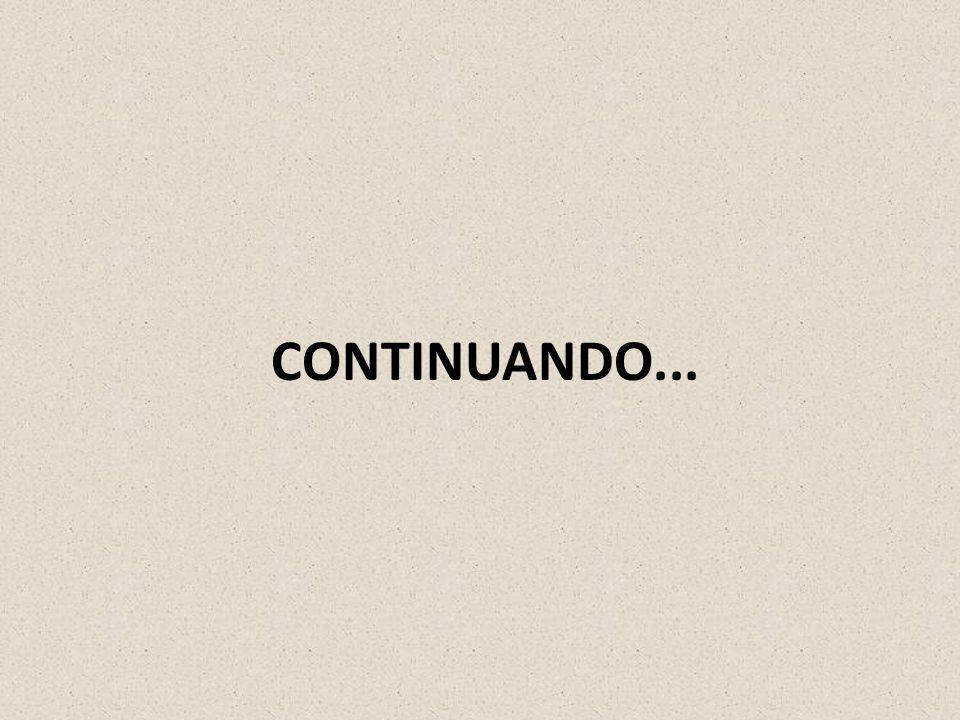 CONTINUANDO...