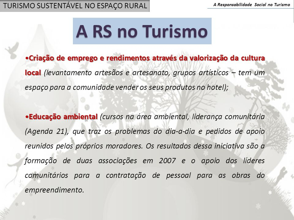 A RS no Turismo TURISMO SUSTENTÁVEL NO ESPAÇO RURAL