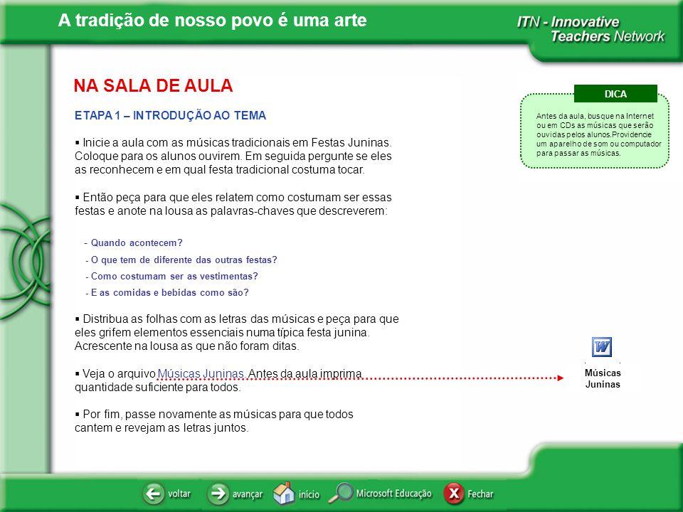 NA SALA DE AULA ETAPA 1 – INTRODUÇÃO AO TEMA