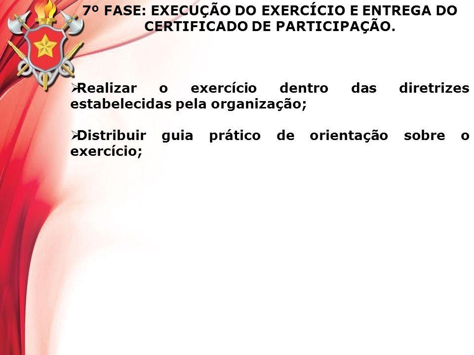 Distribuir guia prático de orientação sobre o exercício;