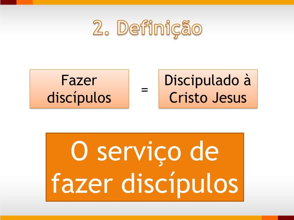 O serviço de fazer discípulos